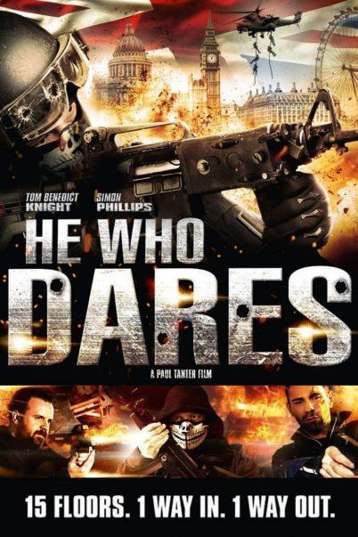 ดูหนังฟรีออนไลน์ He Who Dares โคตรคนกล้า ฝ่าด่านตึกนรก HD เต็มเรื่อง