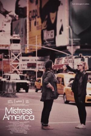 ดูหนังออนไลน์ฟรี Mistress America (2015) มีซ-ทเร็ซ อเมริกา