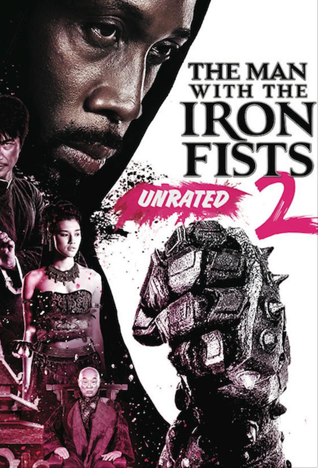 The Man With The Iron Fists 2 (2015) วีรบุรุษหมัดเหล็ก 2 ดูหนังออนไลน์พากย์ไทย