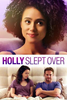 Holly Slept Over (2020) ซับไทย หนังใหม่ชนโรง ดูหนังออนไลน์ฟรี