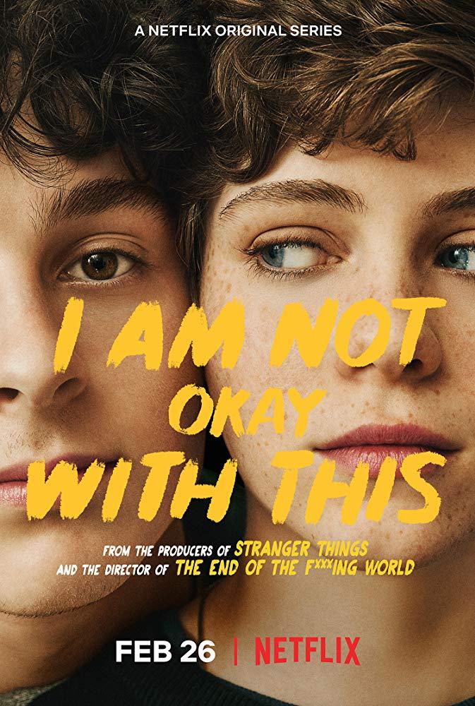 ดูซีรี่ย์ออนไลน์ I Am Not Okay with This ไอ แอม น็อท โอเค วิท ดิส ซีซั่น1 ซับไทย(จบ) ดูซีรี่ย์ใหม่ 2020 Netflix ฟรี ซีรี่ฝรั่งตลก Comedy