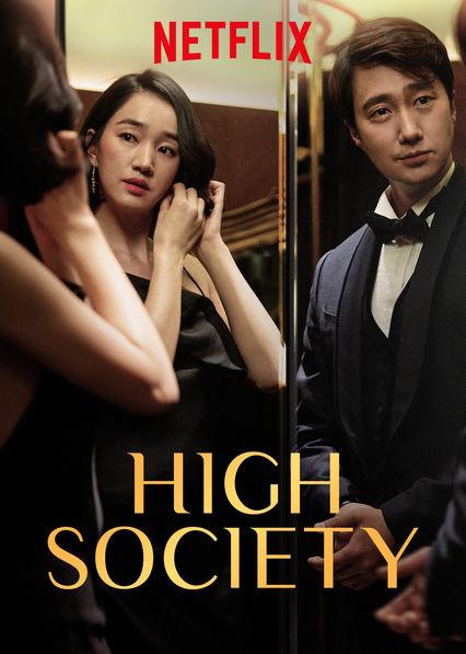 ดูหนังออนไลน์ High Society (2018) ตะกายบันไดฝัน ซับไทยเต็มเรื่อง พากย์ไทย มาสเตอร์ Netflix HD ดูหนังเกาหลี 18+