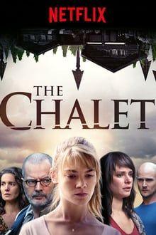 ดูซีรี่ย์ออนไลน์ฟรี Netflix Le Chalet (ชาเลต์สวรรค์ คืนวันสยอง) HD ซับไทย เต็มเรื่อง