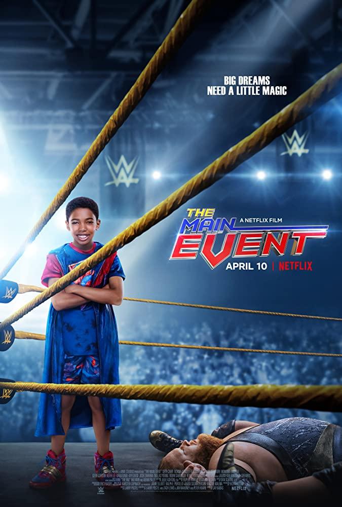 ดูหนังออนไลน์ The Main Events (2020) หนุ่มน้อยเจ้าสังเวียน WWE พากย์ไทยเต็มเรื่อง