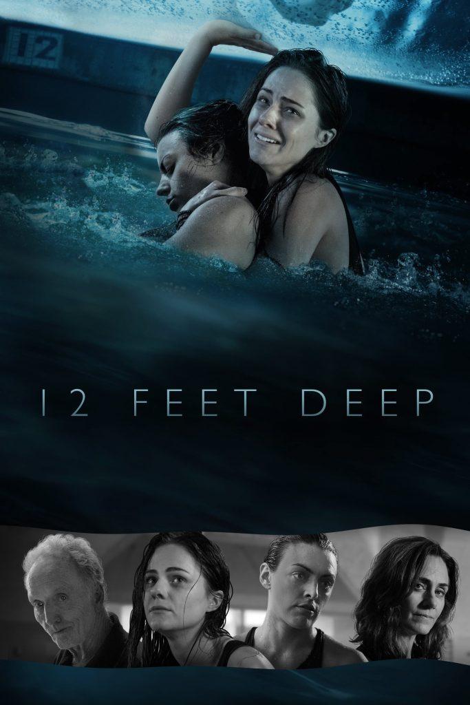 ดูหนังออนไลน์ 12 Feet Deep (2017) ถูกขังตายอยู่ใต้สระน้ำ HD พากย์ไทย ซับไทย เต็มเรื่อง