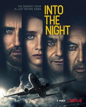 ดูซีรี่ย์ออนไลน์ใหม่ 2020 Into the Night
