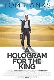 A Hologram For The King (2016) ผู้ชาย หัวใจไม่หยุดฝัน HD เต็มเรื่องพากย์ไทย