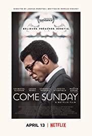 Come Sunday (2018) วันอาทิตย์แห่งศรัทธา เต็มเรื่อง HD พากย์ไทย Netflix ดูหนังออนไลน์ชัด
