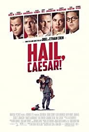 ดูหนัง Hail, Caesar! (2016) เฮล, ซีซาร์! กองถ่ายป่วน ฮากวนยกกอง ซับไทยเต็มเรื่อง