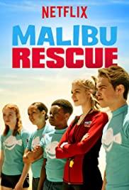 ดูหนัง Malibu Rescue (2019) ทีมกู้ภัยมาลิบู HD พากย์ไทย เต็มเรื่อง