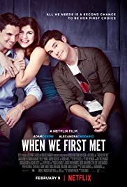 ดูหนังฟรีออนไลน์ When We First Met (2018) เมื่อเราพบกันครั้งแรก NETFLIX ซับไทย HD เต็มเรื่อง