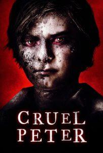 ดูหนังออนไลน์ Cruel Peter (2019) พากย์ไทย เต็มเรื่อง HD มาสเตอร์ เว็บดูหนังฟรีชัด 4K