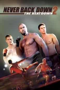 ดูหนังออนไลน์ Never Back Down 2: The Beatdown (2011) สู้โค่นสังเวียน พากย์ไทยเต็มเรื่อง