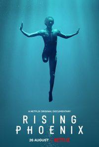 ดูสารคดี Rising Phoenix (2020) จิตวิญญาณแห่งฟีนิกซ์ NETFLIX