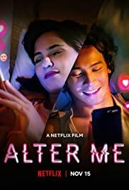 Alter Me | Netflix (2020) ความรักเปลี่ยนฉัน ซับไทยเต็มเรื่อง