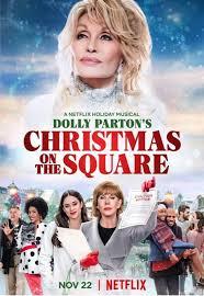 ดูหนังใหม่ NETFLIX Dolly Parton's Christmas on the Square (2020) ดอลลี่ พาร์ตัน คริสต์มาส ออน เดอะ สแควร์ ซับไทย เต็มเรื่อง เมื่อเทศกาลคริสมาสต์แห่งความสุขต้องหยุดชะงักเมื่อนักธุรกิจหญิงคนหนึ่งเ