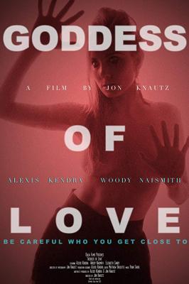 ดูหนังออนไลน์ Goddess of Love (2015) แรงรักอันตราย พากย์ไทยเต็มเรื่อง HD มาสเตอร์