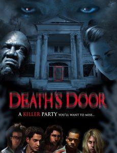 ดูหนังออนไลน์ Deaths Door (2015) จากประตูสู่ความตาย ซับไทย พากย์ไทยเต็มเรื่อง
