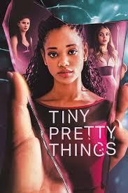 ซีรี่ย์ฝรั่ง Tiny Pretty Things (2020) สวยซ่อนร้าย ใสซ่อนปม ซับไทย