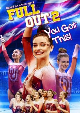 ดูหนังออนไลน์ Full Out 2: You Got This! (2020) ซับไทย