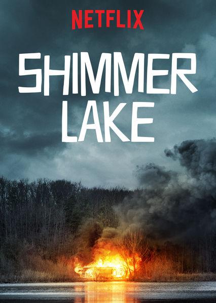 ดูหนัง Shimmer Lake (2017) ชิมเมอร์ เลค เต็มเรื่องพากย์ไทย