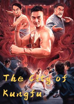 The City of Kungfu ดูหนังแอคชั่น