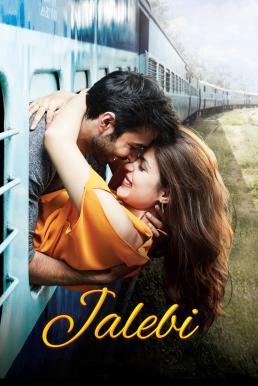ดูหนังฟรีออนไลน์ Jalebi The Taste of Everlasting Love (2018) HD พากย์ไทย ซับไทย เต็มเรื่อง