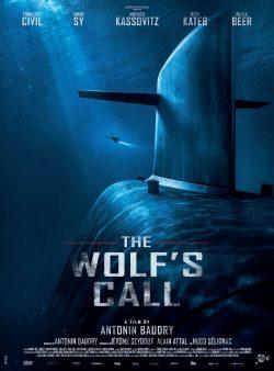 The Wolf's Call (2019) ยุทธการฝ่าวิกฤติมหันตภัยใต้น้ำ ดูหนังฟรี