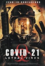 ดูหนังใหม่ COVID 21 Lethal Virus (2021) HD