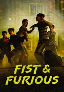 ดูหนังออนไลน์ฟรี Fist & Furious (2019) HD