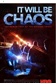 ดูหนังออนไลน์ฟรี It Will be Chaos (2018) มันจะเป็นความโกลาหล HD พากย์ไทย ซับไทย