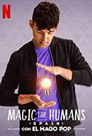 ดูหนังใหม่ Netflix Magic for Humans Spain HD