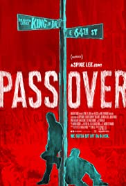 ดูหนังออนไลน์ฟรี Pass Over (2018) มาสเตอร์ HD