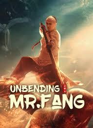 ดูหนังเอเชีย หนังจีน Unbending Mr.Fang (2021) ฟางซื่ออวี้ ยอดกังฟูกระดูกเหล็ก HD พากย์ไทย ซับไทย