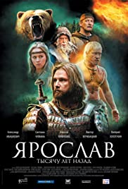 Yaroslav. Tysyachu let nazad (2010) เจ้าชายแห่งรัสเซีย