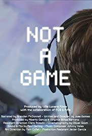 ดูหนังใหม่ Not A Game (2020)