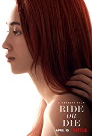 ดูหนังใหม่ NETFLIX ดูหนัง Ride or Die (2021) อยู่เป็น ยอมตาย เพื่อเธอ พากย์ไทย มาสเตอร์ HD