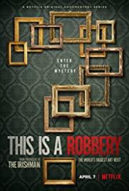 ดูหนังใหม่ Netflix This Is a Robbery: The World's Biggest Art Heist (2021) HD ซับไทย พากย์ไทย มาสเตอร์ เต็มเรื่อง