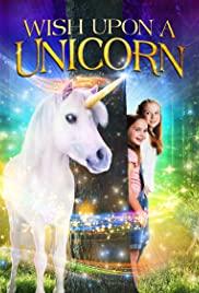 ดูหนังออนไลน์ฟรี Wish Upon A Unicorn (2020) หนังฝรั่ง ซับไทย เต็มเรื่อง