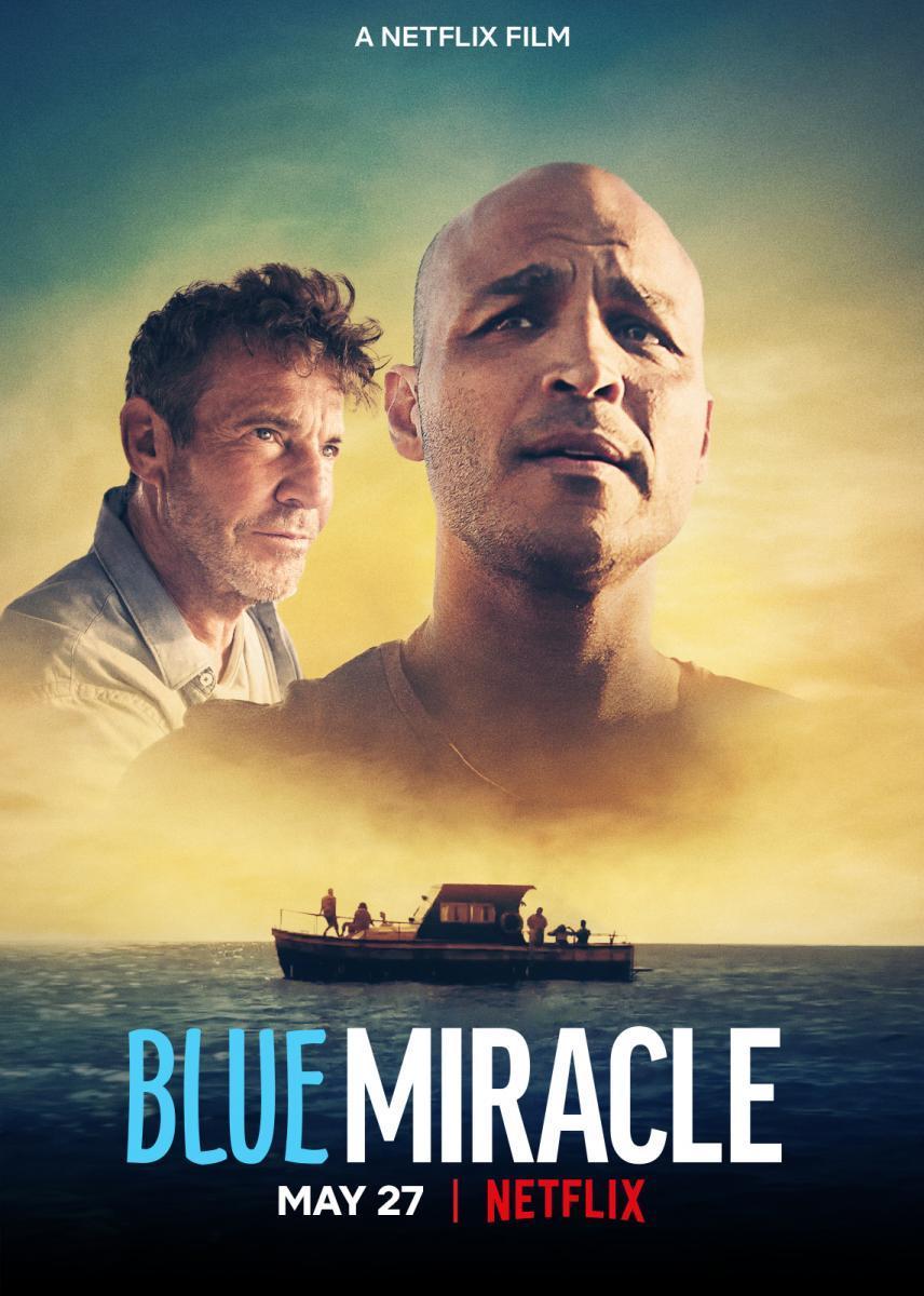 ดูหนังใหม่ NetflixBlue Miracle (2021) ปาฏิหาริย์สีน้ำเงิน