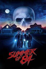 ดูหนังออนไลน์ฟรี หนังฝรั่ง Summer Of 84 (2018) มาสเตอร์ HD เต็มเรื่อง