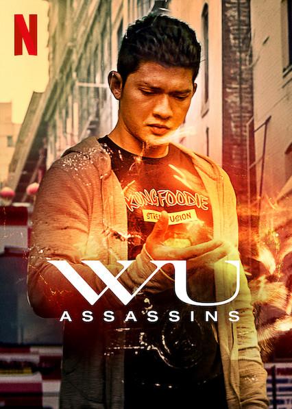 ดูซีรี่ย์ใหม่ Netflix Wu Assassins (2019) HD