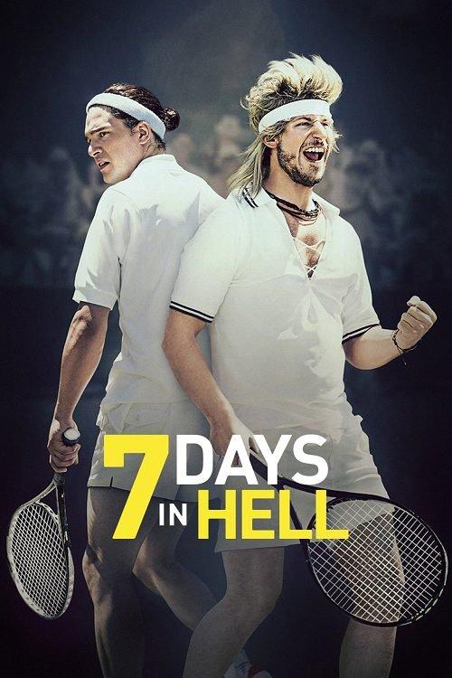 ดูหนังฟรีออนไลน์ 7 Days in Hell (2015) 7 วันมันส์แมทซ์นรก HD เต็มเรื่อง