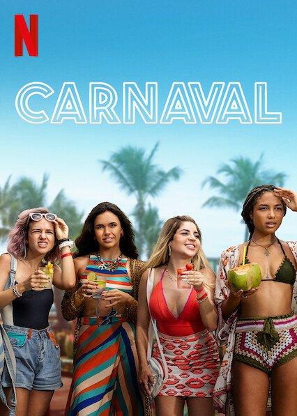 ดูหนังใหม่ Netflix Carnaval (2021) คาร์นิวัล ลืมรักให้โลกจำ HD เต็มเรื่อง