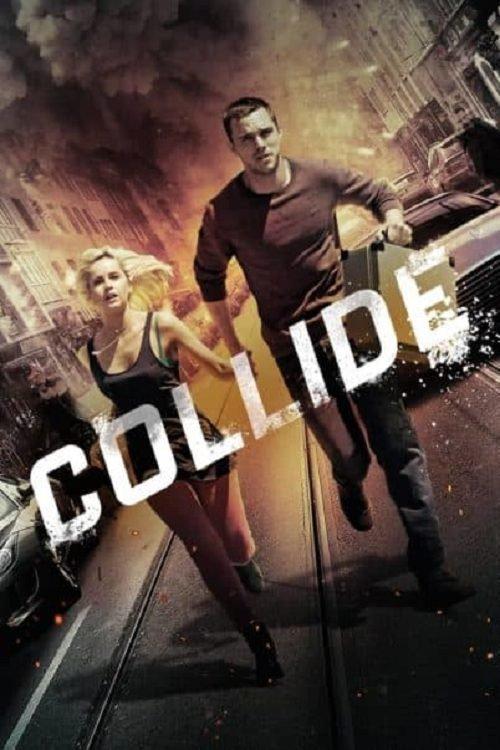 ดูหนังออนไลน์ เต็มเรื่อง Collide (2016) ซิ่งระห่ำ ทำเพื่อเธอ มาสเตอร์ HD จบเรื่อง