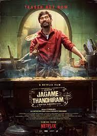 ดูหนังออนไลน์ฟรี Jagame Thandhiram (2021) โลกนี้สีขาวดำ HD