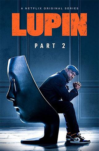 ดูซีรี่ย์ออนไลน์ ซีรี่ย์ใหม่ Netflix Lupin Part 2 (2021) จอมโจรลูแปง ภาค 2