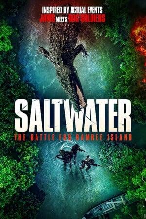 ดูหนังออนไลน์ฟรี Saltwater: The Battle for Ramree Island (2021) HD เต็มเรื่อง