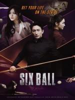 ดูหนังเอเชีย Six Ball (2020) ซับไทย มาสเตอร์ HD