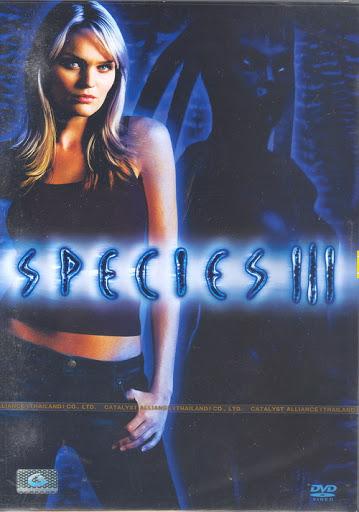 ดูหนังฟรีออนไลน์ Species III (2004) สปีชี่ส์ 3 สายพันธุ์มฤตยู กำเนิดใหม่พันธุ์นรก พากย์ไทย ซับไทย เต็มเรื่อง